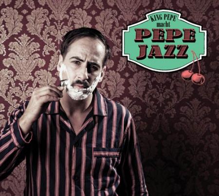 KING PEPE King Pepe macht Pepe Jazz