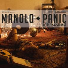 MANOLO PANIC Helpless & Strange