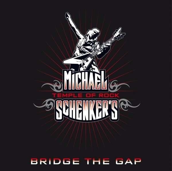 MICHAEL SCHENKER'S TEMPLE OF ROCK Bridge The Gap