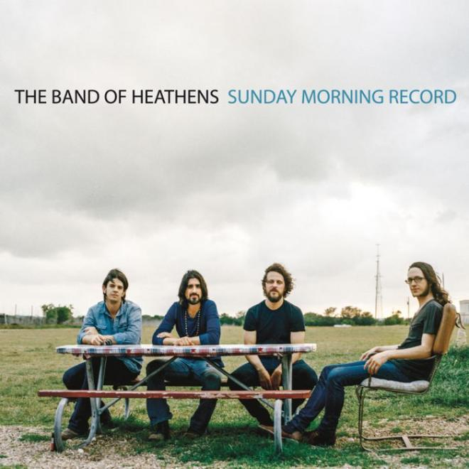 THE BAND OF HEATHENS Sunday Morning Record