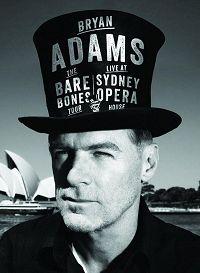 BRYAN ADAMS The Bare Bones Tour - bryan_adams-the_bare_bones_tour_-_live_at_sydney_opera_house_dvd_a