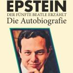 BRIAN EPSTEIN Der fünfte Beatle erzählt