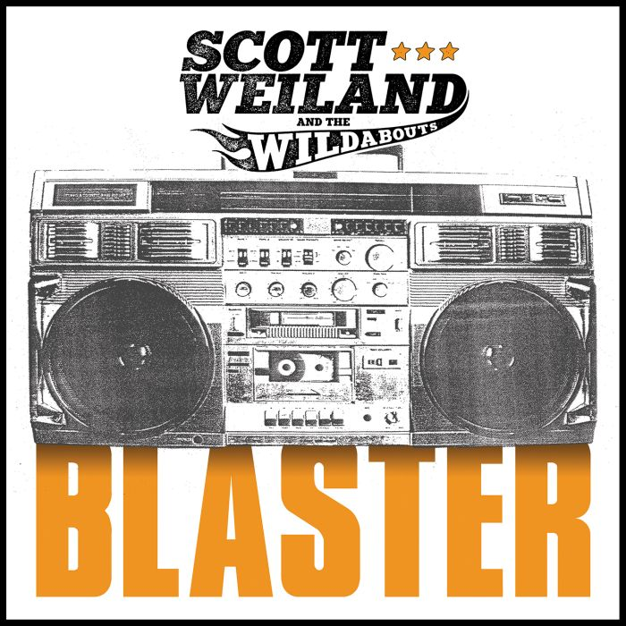 Scott Weiland & The Wildabouts_Blaster_cover_sm