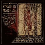 STRAIN OF MADNESS    Dancing With the Dead