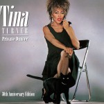 TINA TURNER  Private Dancer (30th Anniversary Edition)
