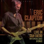 ERIC CLAPTON Live In San Diego with Special Guest J.J. Cale