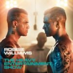ROBBIE WILLIAMS The Heavy Entertainment Show