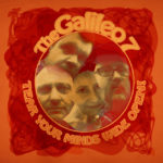 THE GALILEO 7 Tear Your Minds Wide Open