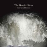 THE GRANITE SHORE Suspended Second
