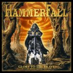 HAMMERFALL Glory To The Brave – 20 Year Anniversary Edition (2 CD/DCD)