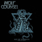 WOLF COUNCEL Age Of Madness / Reign Of Chaos