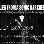 TALES FROM A SONIC DARKNESS – 25.1.2018 – Parterre Basel