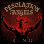 DESOLATION ANGELS King