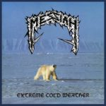 MESSIAH - Hymn To Abramelin/Extreme Cold Weather