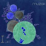 MUZAK I [ai]