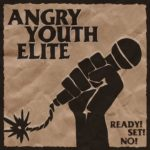 ANGRY YOUTH ELITE Ready! Set ! No!