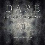 DARE Out Of The Silence II – 30 Years Anniversary Edition