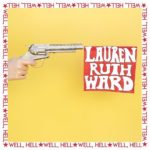 LAUREN RUTH WARD Well, Hell