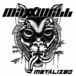 MAXXWELL Metalized