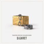 SICKRET Trapped Behind Golden Bars