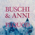 BUSCHI & ANNI Pequod