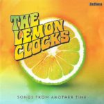 THE LEMON CLOCKS Songs From Another Time