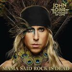 JOHN DIVA & THE ROCKETS OF LOVE Mama Said Rock Is Dead