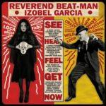 REVEREND BEAT-MAN AND IZOBEL GARCIA Baile Bruja Muerto