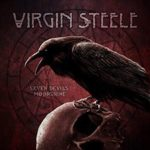 VIRGIN STEELE Seven Devils Moonshine