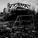 TRAUMA – As The World Dies