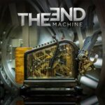 THE END MACHINE The End Machine