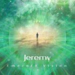 JEREMY Emerald Vision