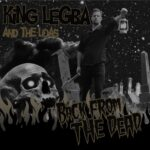 KING LEGBA AND THE LOAS Back From The Dead