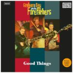 GRAHAM DAY AND THE FOREFATHERS Good Things