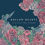 HOLLOW HEARTS Travelling Songs