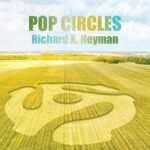 RICHARD X. HEYMAN Pop Circles