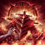 TOTAL ANNIHILATION - …On Chains Of Doom