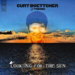 Curt Boettcher & Friends Looking For The Sun
