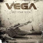 VEGA Grit Your Teeth