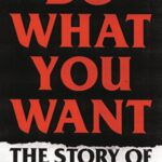 BAD RELIGION/JIM RULAND Do What You Want – Die Bad Religion Story