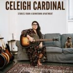 CELEIGH CARDINAL Stories From A Downtown Apartment