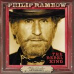 Philip Rambow The Rebel Kind – Anthology 1972 - 2020