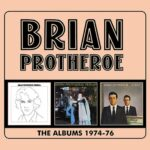BRIAN PROTHEROE The Albums 1974-76