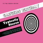 GARFIELDS BIRTHDAY Typically Stereo