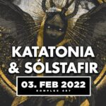 TRACKS präsentiert: KATATONIA und SOLSTAFIR  Donnerstag, 3. Februar 2022 Komplex 457, Zürich