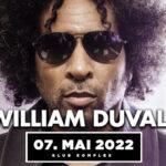 WILLIAM DUVALL - Samstag, 07. Mai 2022 Komplex Klub, Zürich